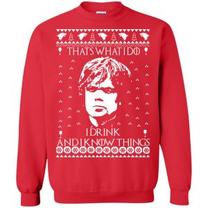 Tiny Lannister I Drink and I Know Things Christmas Sweater, Ugly Sweatshirts - image 4858 300x300