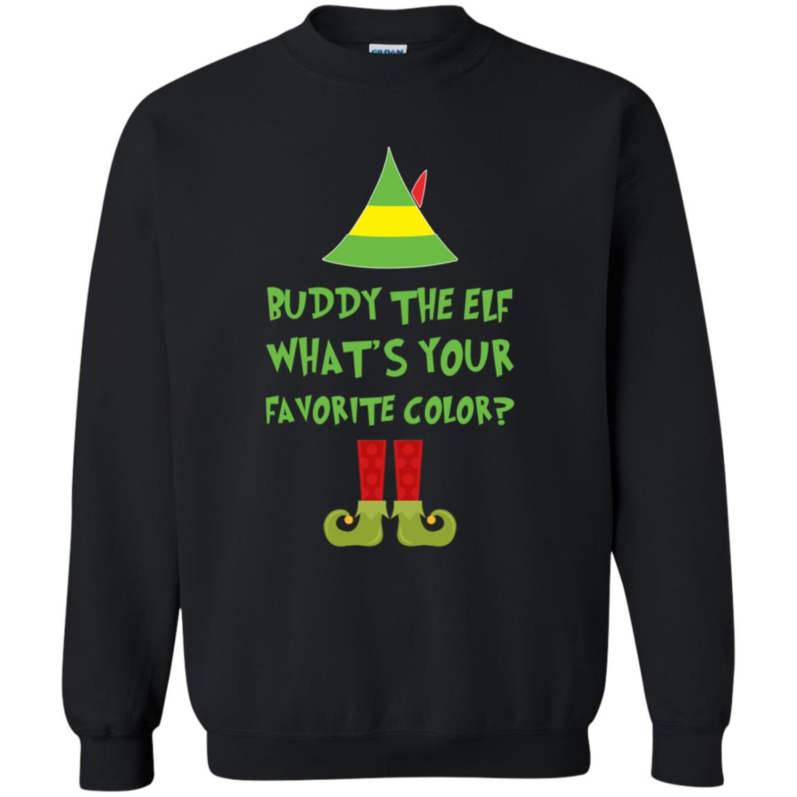 Buddy The Elf What Is Your Favorite Color Christmas Sweater Shirt