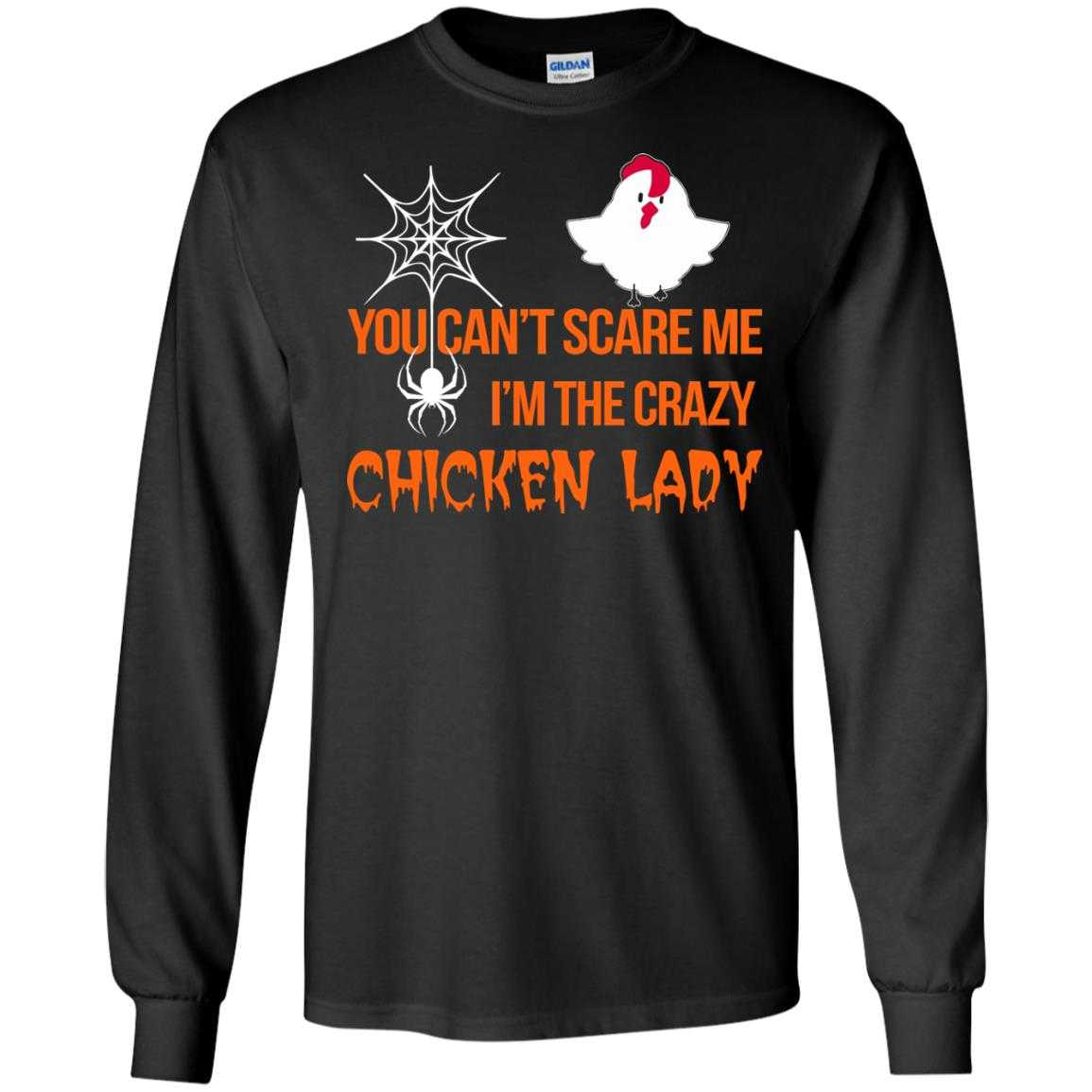 eecc446ce9 You can t scare me I m the scary chicken Lady Halloween t-shirt ...