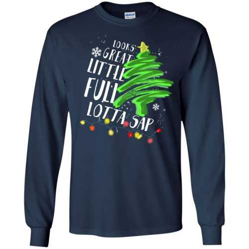 Look great little full lotta sap Christmas sweater, shirt, hoodie - image 635 500x500