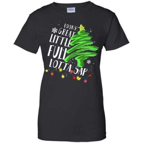 Look great little full lotta sap Christmas sweater, shirt, hoodie - image 642 500x500