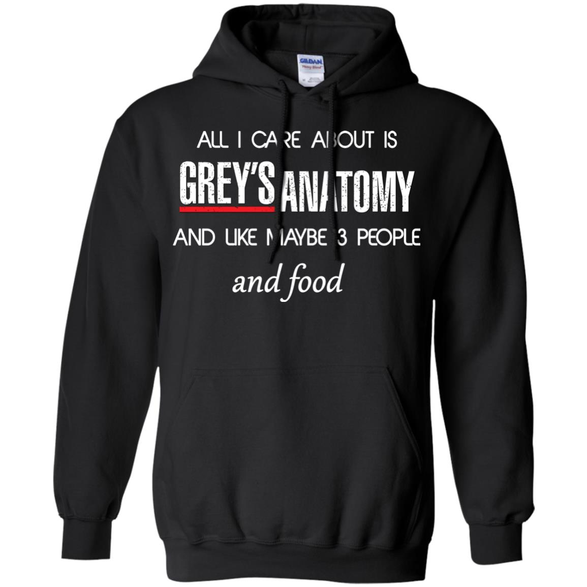 All I care about is Grey\'s Anatomy shirt, sweater, hoodie - Icestork