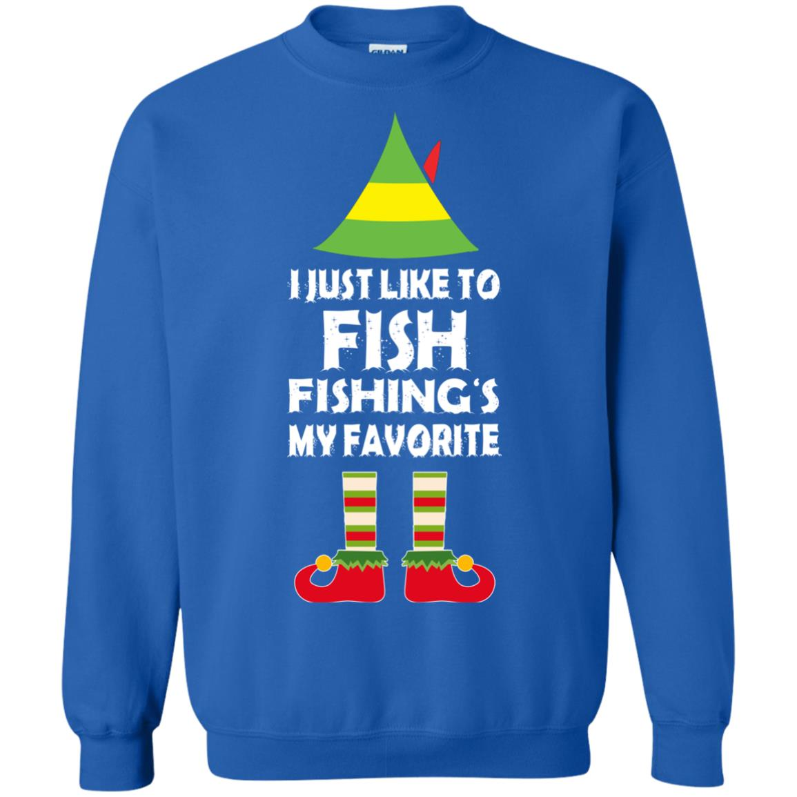 Elf i just like to fish fishing is my favorite christmas for Fishing christmas sweater