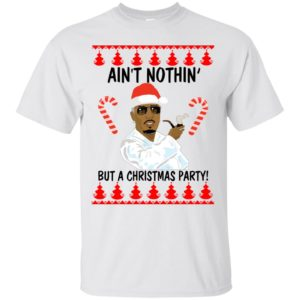 Puff Daddy Ain't Nothin But a Christmas Party Sweater, Hoodie - image 2549 300x300