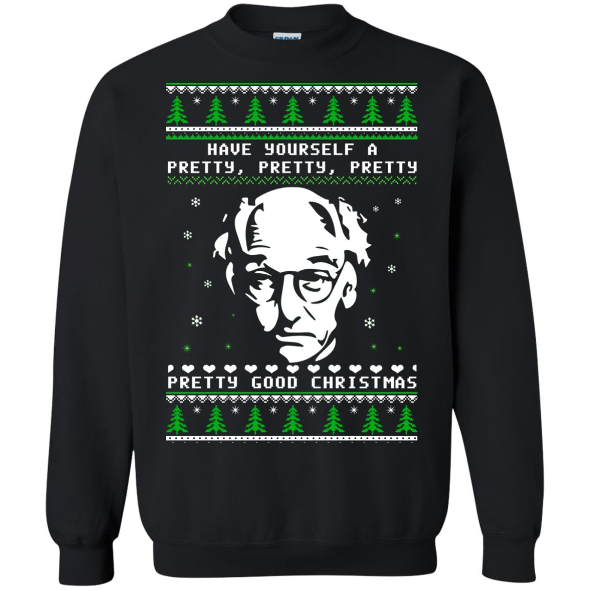 Larry David Have Yourself A Pretty Good Christmas Ugly Sweater T