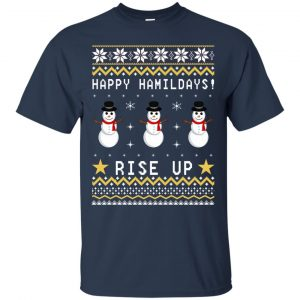 Happy Hamildays Rise Up Christmas Ugly Sweater, Shirt - image 3390 300x300