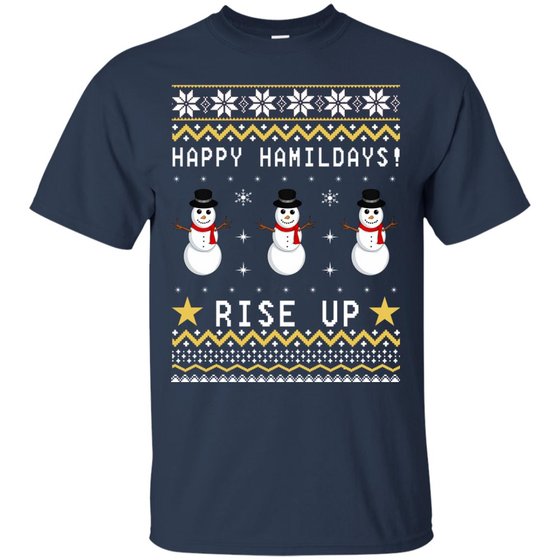 Happy Hamildays Rise Up Christmas Ugly Sweater, Shirt - image 3390