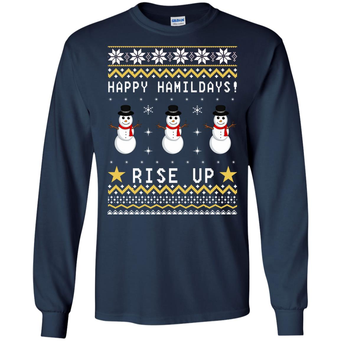 Happy Hamildays Rise Up Christmas Ugly Sweater, Shirt - image 3393