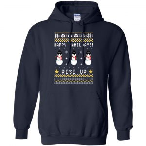 Happy Hamildays Rise Up Christmas Ugly Sweater, Shirt - image 3395 300x300