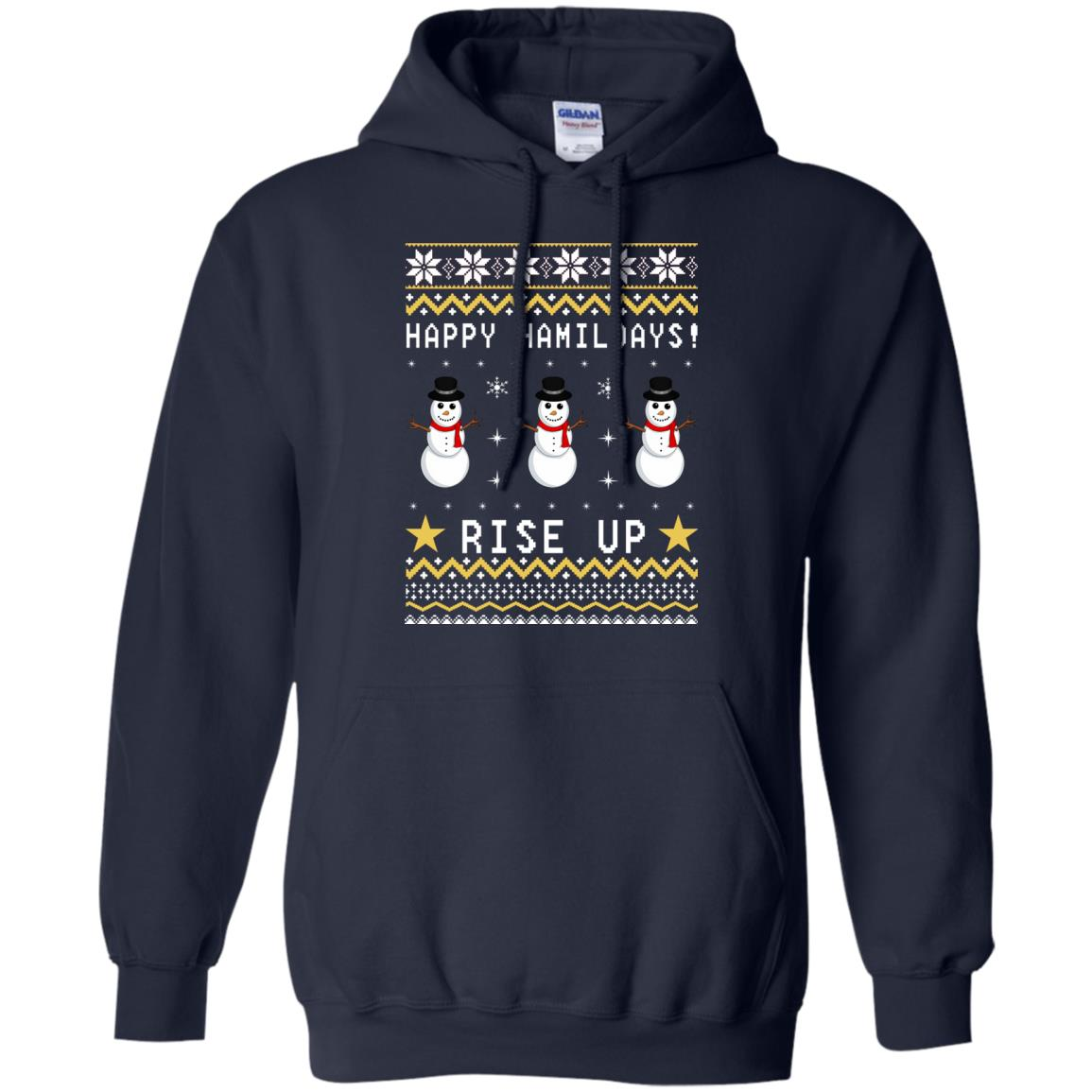 Happy Hamildays Rise Up Christmas Ugly Sweater, Shirt - image 3395