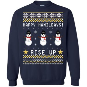 Happy Hamildays Rise Up Christmas Ugly Sweater, Shirt - image 3397 300x300