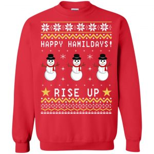 Happy Hamildays Rise Up Christmas Ugly Sweater, Shirt - image 3398 300x300