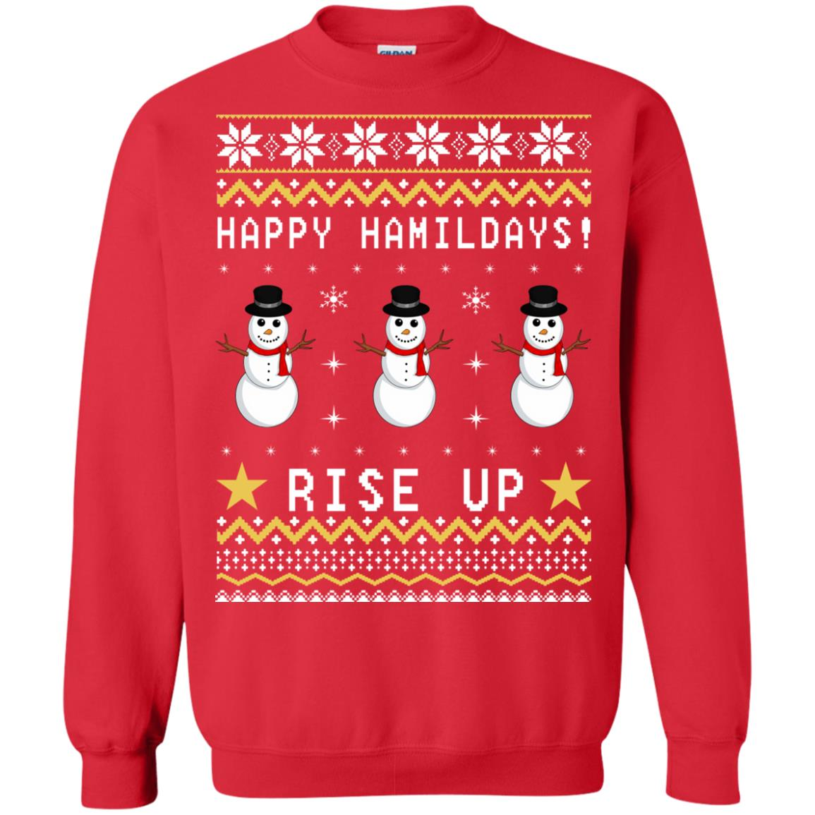 Happy Hamildays Rise Up Christmas Ugly Sweater, Shirt - image 3398