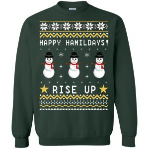 Happy Hamildays Rise Up Christmas Ugly Sweater, Shirt - image 3399 300x300