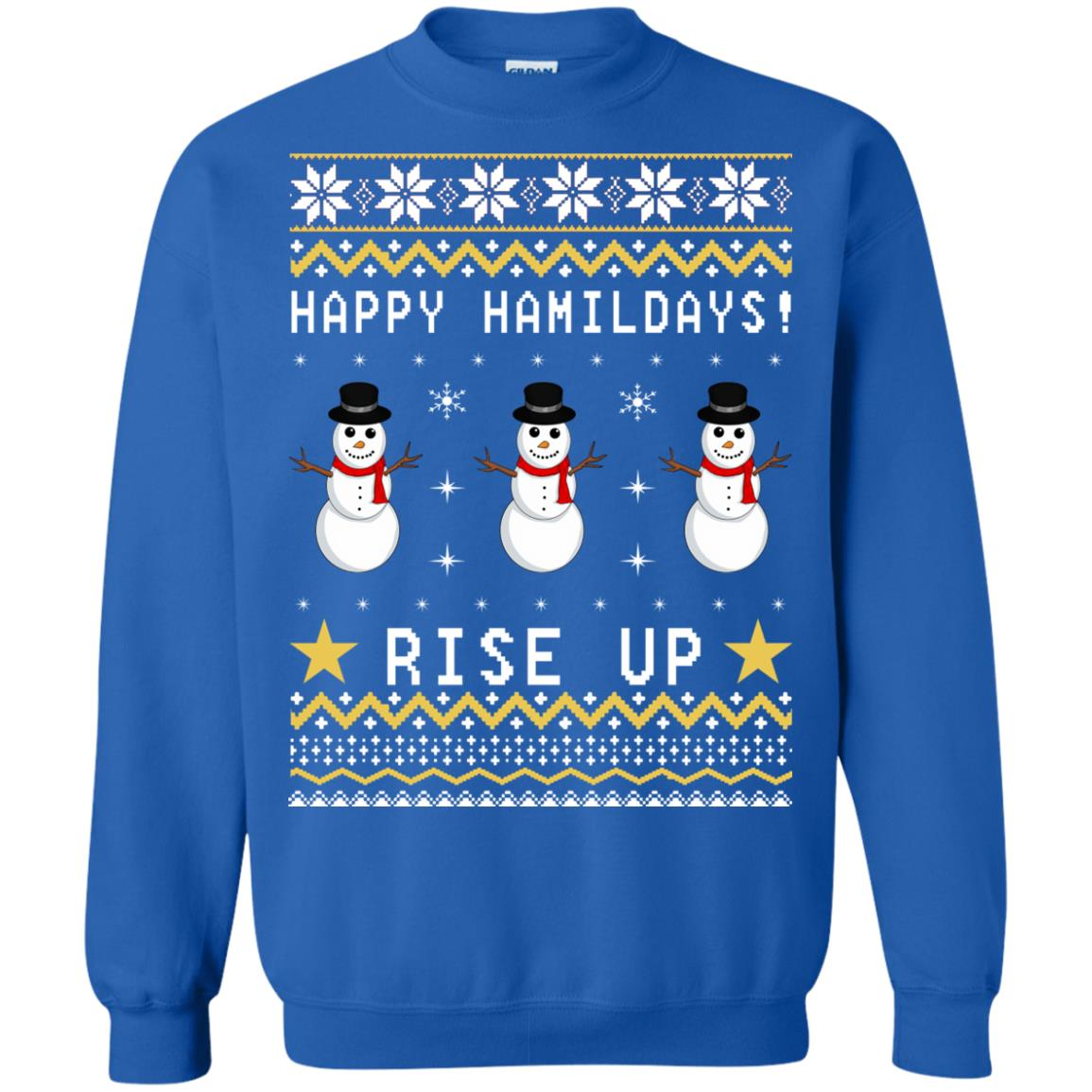 Happy Hamildays Rise Up Christmas Ugly Sweater, Shirt - image 3400
