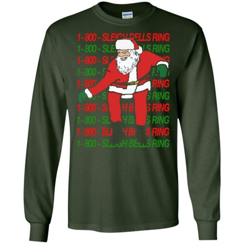 1-800 Sleigh Bells Ring Santa Christmas Sweater, Hoodie - image 3857 500x500