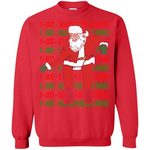 1-800 Sleigh Bells Ring Santa Christmas Sweater, Hoodie - image 3864 500x500