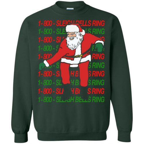 1-800 Sleigh Bells Ring Santa Christmas Sweater, Hoodie - image 3865 500x500