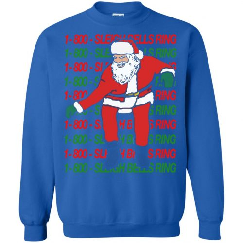1-800 Sleigh Bells Ring Santa Christmas Sweater, Hoodie - image 3866 500x500