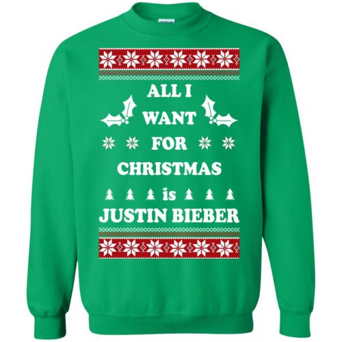 All I want for Christmas is Justin Bieber Ugly Sweater, Long Sleeve - image 3903 500x500