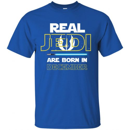 Real Jedi Are Born In December Shirt, Sweatshirts, Hoodie - image 1444 500x500