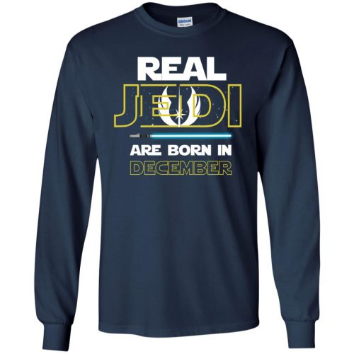 Real Jedi Are Born In December Shirt, Sweatshirts, Hoodie - image 1447 500x500