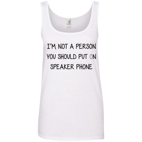 i'm not a person you should put on speaker phone - image 2255 500x500