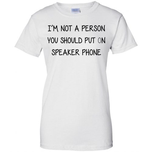 i'm not a person you should put on speaker phone - image 2257 500x500