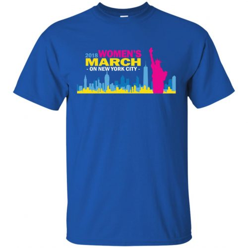 2018 Woman's March On New York Shirt, Hoodie - image 2701 500x500
