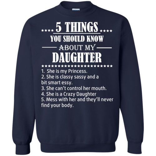 5 Things You Should Know About My Daughter Shirt - image 3808 500x500