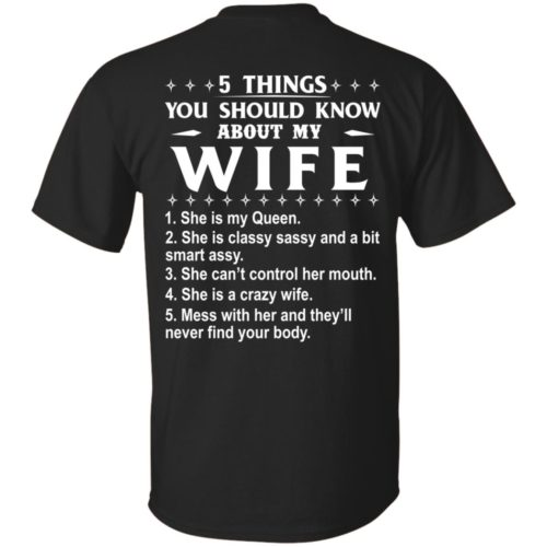 5 Things You Should Know About My wife Shirt & Sweatshirt - image 403 500x500