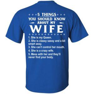 5 Things You Should Know About My wife Shirt & Sweatshirt - image 404 300x300