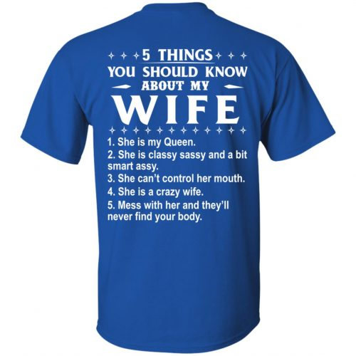 5 Things You Should Know About My wife Shirt & Sweatshirt - image 404 500x500