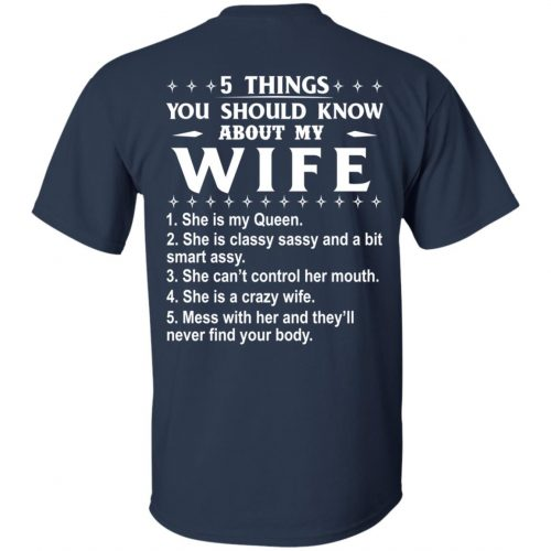 5 Things You Should Know About My wife Shirt & Sweatshirt - image 405 500x500