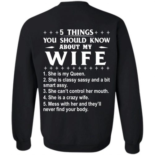 5 Things You Should Know About My wife Shirt & Sweatshirt - image 410 500x500
