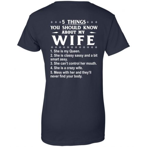 5 Things You Should Know About My wife Shirt & Sweatshirt - image 415 500x500