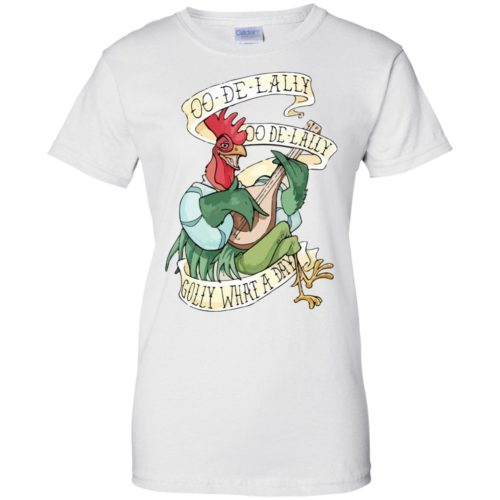 Alan a Dale: OO De Lally Golly What A Day Shirt, Hoodie - image 1022 500x500