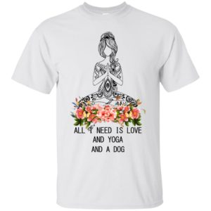 All I need is love and yoga and a dog shirt, hoodie - image 1106 300x300