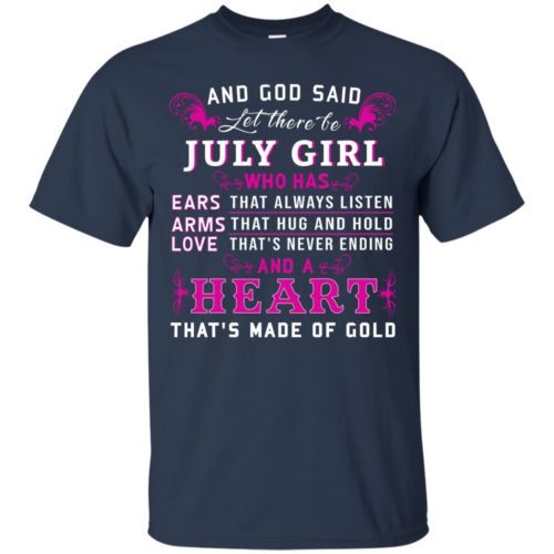 And God Said Let there be July Girl shirt - image 1529 500x500