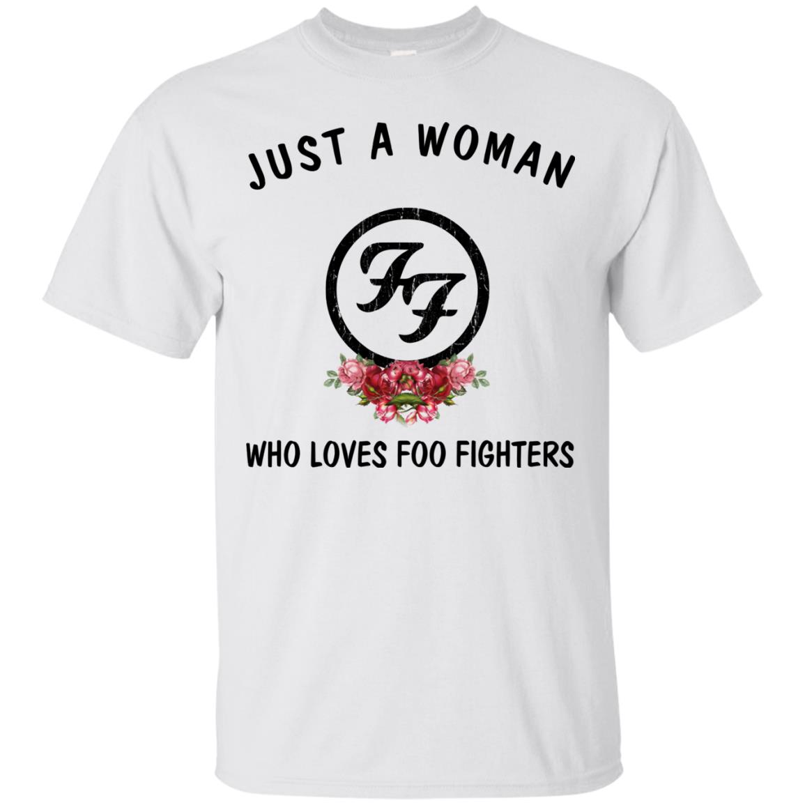 86a3ab3d Just a Woman who loves Foo Fighters shirt - image 2010 500x500