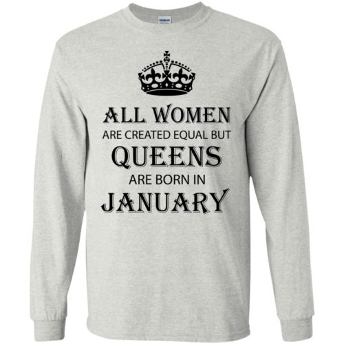 All Women are created equal but Queens are born in January shirt, tank - image 2029 500x500