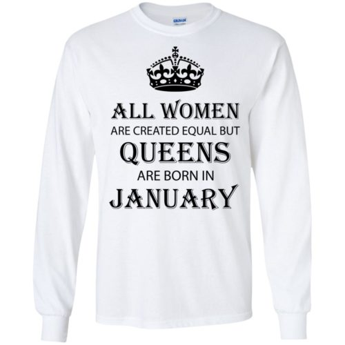 All Women are created equal but Queens are born in January shirt, tank - image 2030 500x500