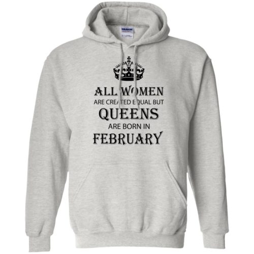 All Women are created equal but Queens are born in February shirt, tank - image 2040 500x500