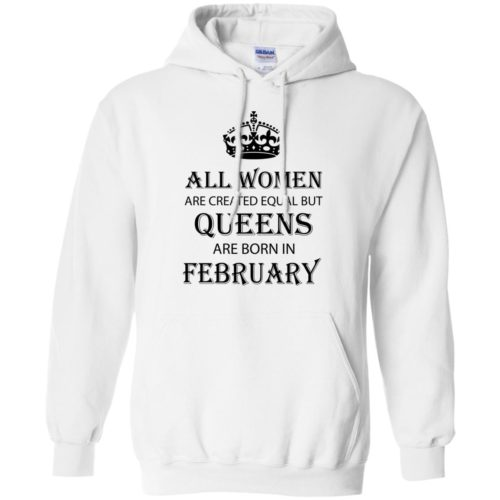 All Women are created equal but Queens are born in February shirt, tank - image 2041 500x500