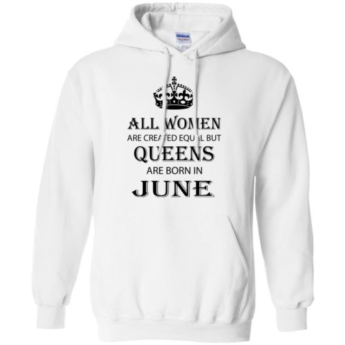All Women are created equal but Queens are born in June shirt, tank - image 2077 500x500