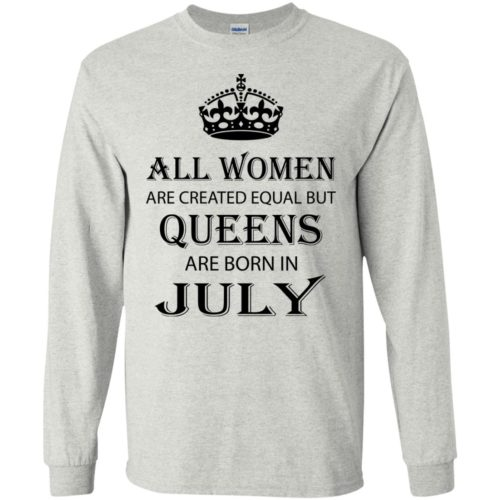 All Women are created equal but Queens are born in July shirt, tank - image 2083 500x500
