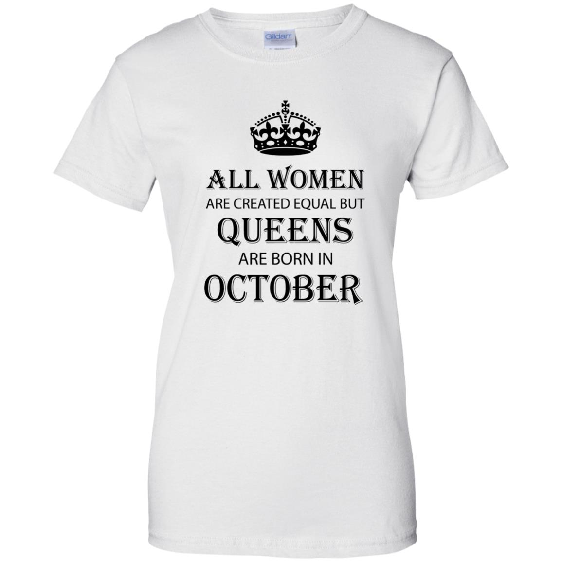 4e3e9789f All Women are created equal but Queens are born in October shirt, tank -  image