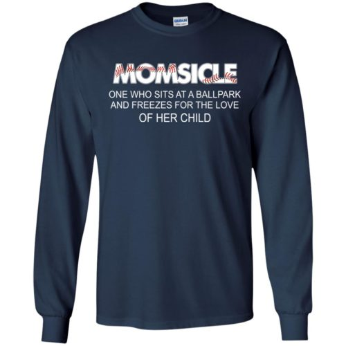 Momsicle One Who Sits At A Ballpark And Freezes shirt - image 283 500x500