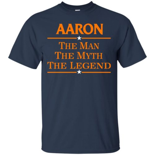 Aaron The Man The Myth The Legend Shirt - image 520 500x500