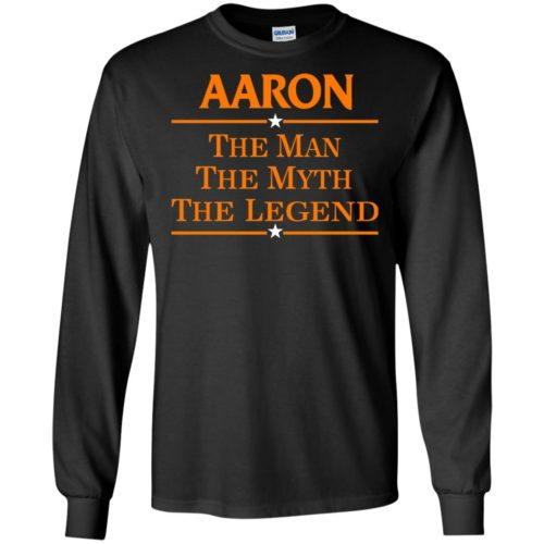 Aaron The Man The Myth The Legend Shirt - image 521 500x500